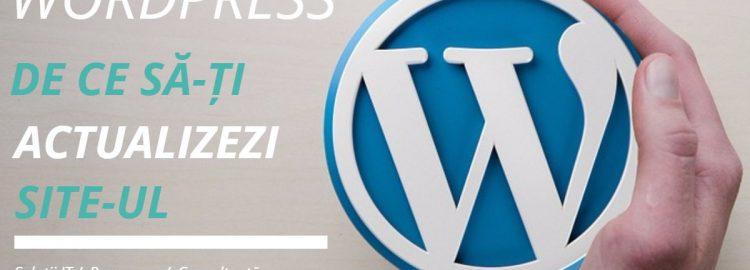 De ce să actualizezi site-ul tău WordPress?